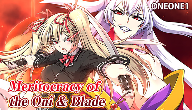 Meritocracy of the Oni & Blade