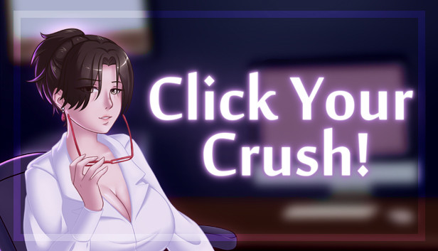 Click Your Crush!